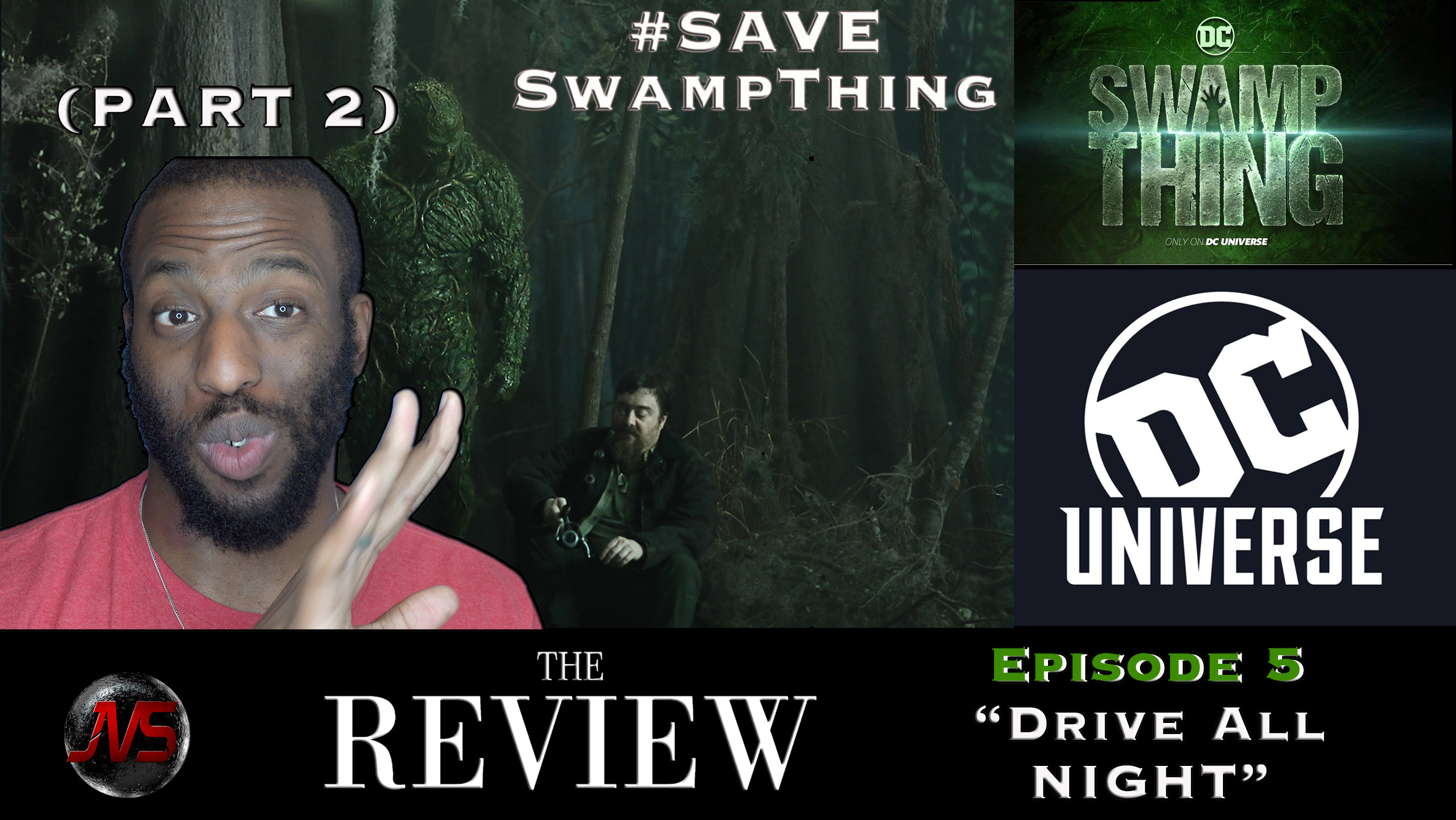 "SWAMP THING (DC Universe) Ep  5 ""DRIVE ALL NIGHT"" (PART 2"